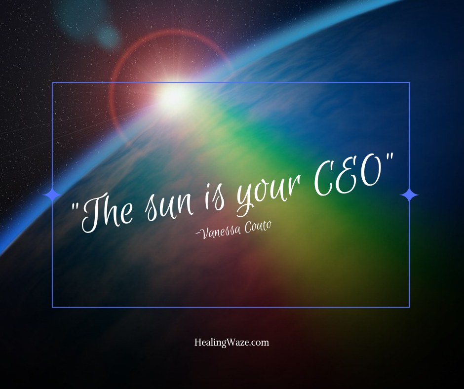 the sun is your ceo
